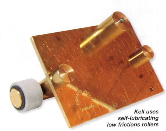 Kell Uses Self Lubricating low friction rollers
